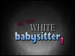 Our First White Babysitter 2