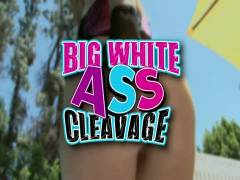 Big White Derrier Cleavage